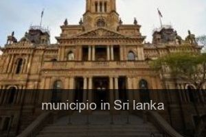 Municipio in Sri lanka